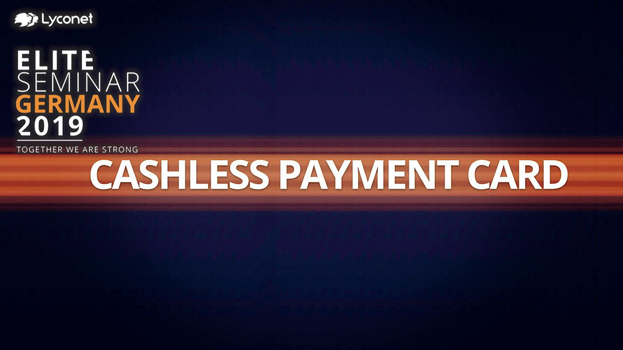 Cashless Payment Card - Elite Seminar Germany 2019 – Erklärt von Norbert Oberhauser