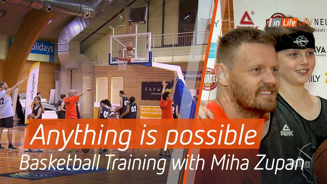 Anything is possible – Basketball Training with professional player, Miha Zupan