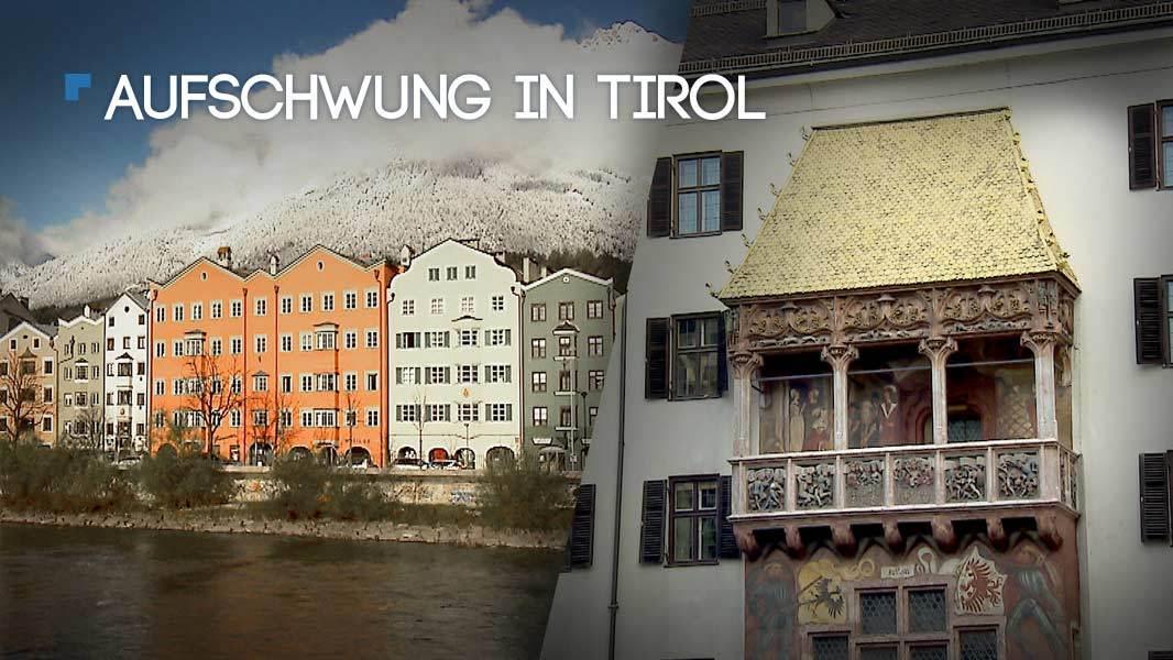 Aufschwung in Tirol