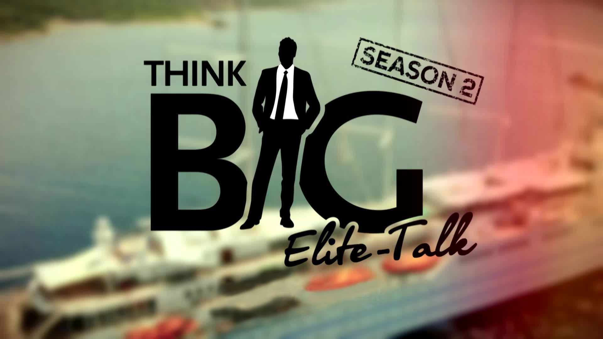 Think BIG Season 2 - Teaser Elite Talk Nizza