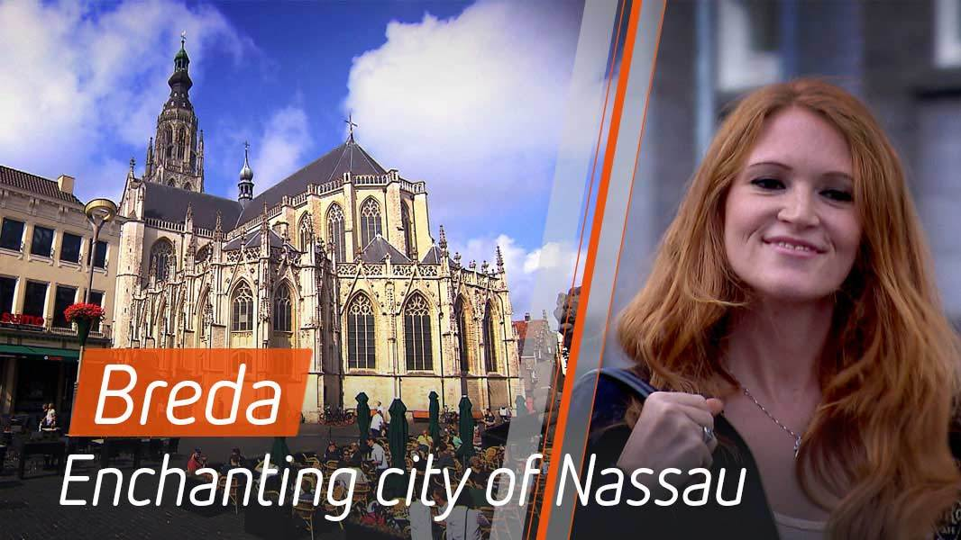 Breda – Enchanting city of Nassau