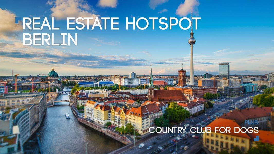 Real Estate Hotspot Berlin
