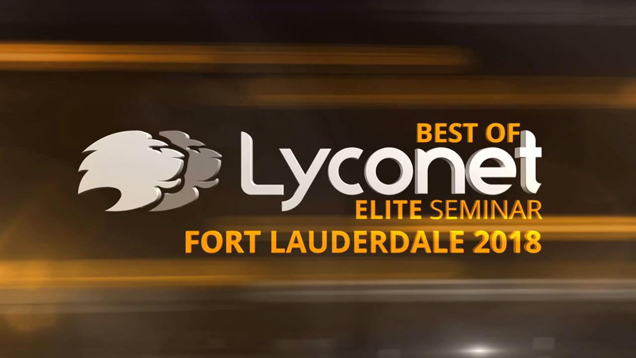 Best of Lyconet Elite Seminar Fort Lauderdale 2018