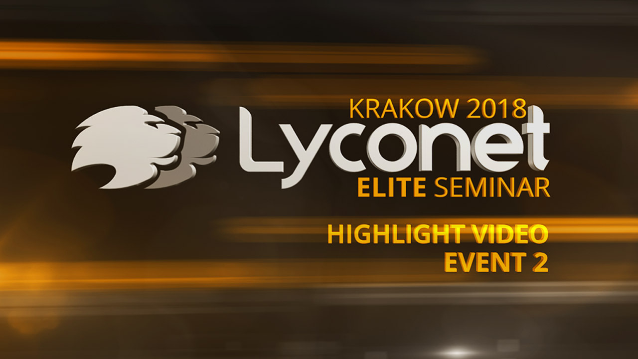 Lyconet Elite Seminar - Krakow 2018 - Highlights Event 2