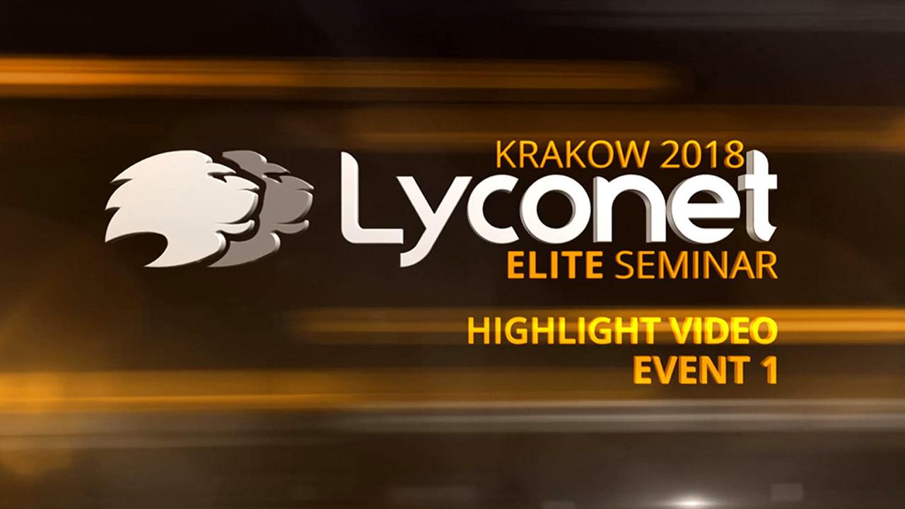 Lyconet Elite Seminar - Krakow 2018 - Highlights Event 1