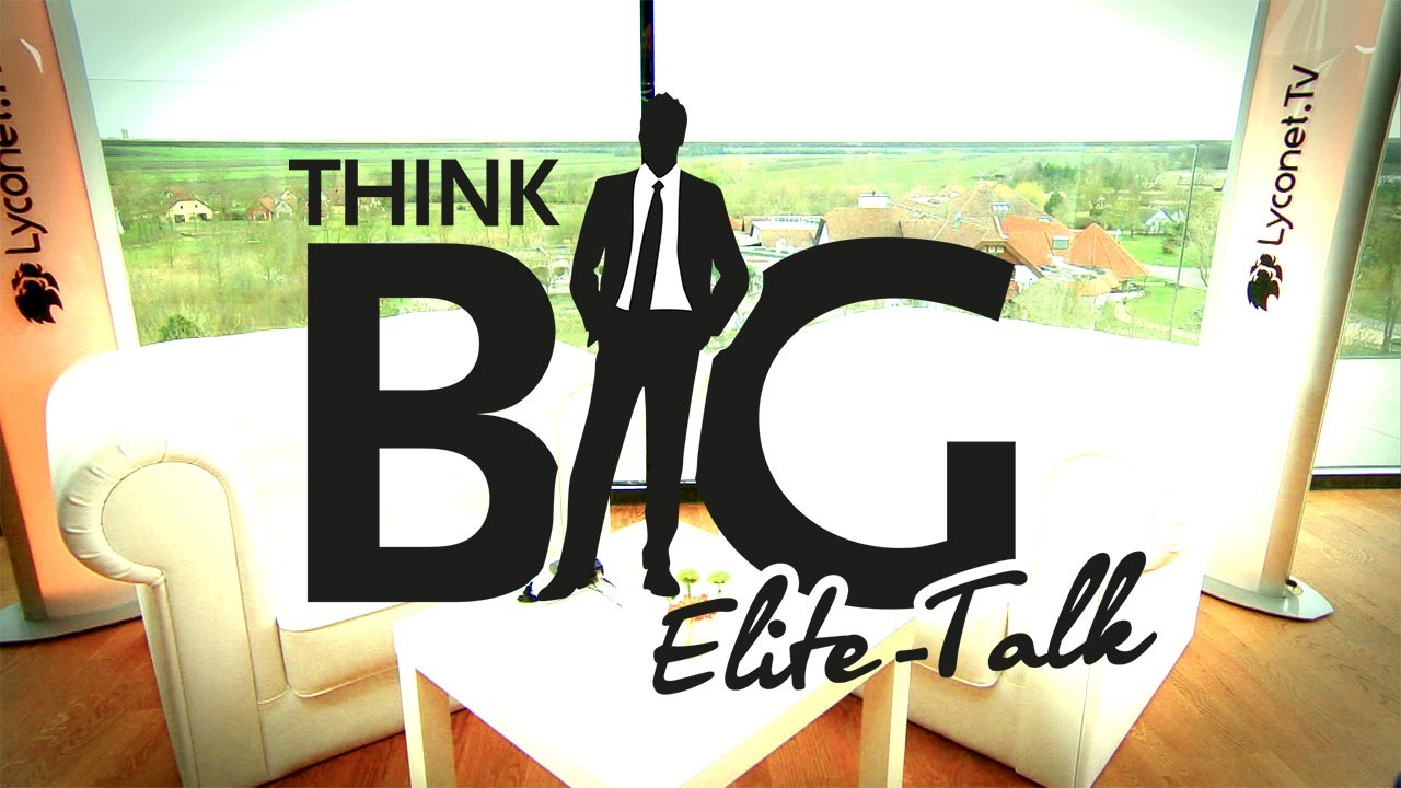 Teaser Think BIG - Elite Talk